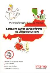 Thomas Bornschein, Mirco Thomas - Leben und arbeiten in Österreich