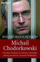 Waleri Panjuschkin - Michail Chodorkowski