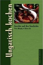 Peter Meleghy - Ungarisch kochen